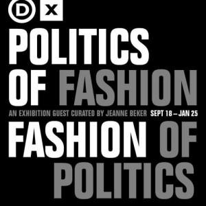 Politics of Fashion/Fashion of Politics Exibition