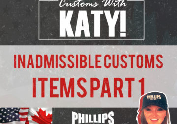 Inadmissible Customs Items Part 1